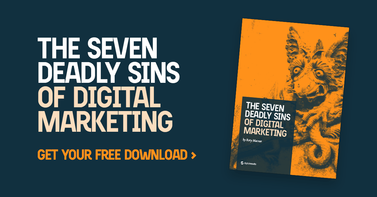 7 Deadly Sins of Digital Marketing
